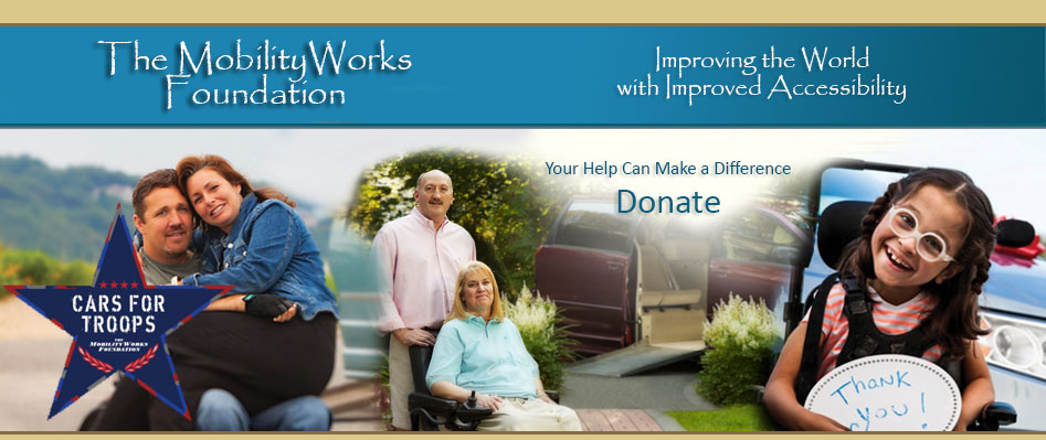 The MobilityWorks Foundation Accessibility Funding